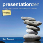 PresentationZen - 2nd Edition - Garr Reynolds